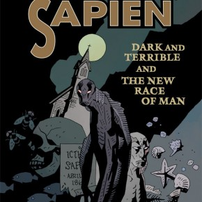 Abe Sapien: Dark and Terrible and the New Race of Man